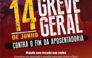 14 de junho - Convocação para a Greve Geral