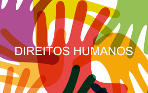 10 de dezembro - Dia Nacional dos Direitos Humanos