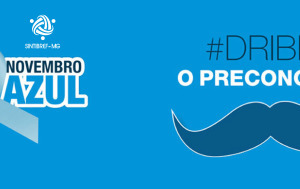 Novembro Azul - Mês de combate ao Câncer de Próstata